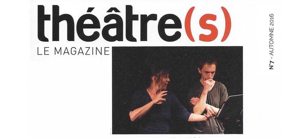 Article théâtre(s) magazine n°7